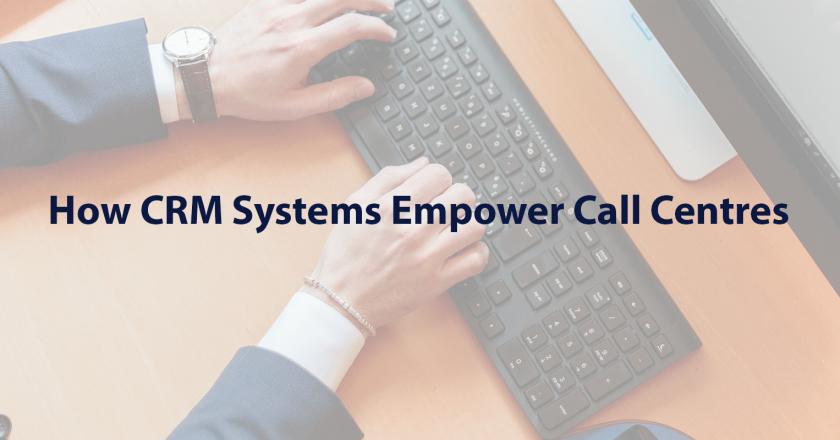 how-crms-empower-call-centres